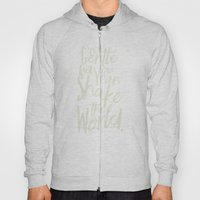 Kindness Quote By Gandhi… Hoody