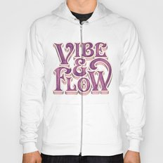 Vibe & Flow Hoody