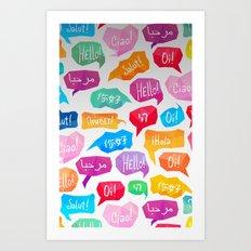 HELLO - CIAO - HOLA Art Print