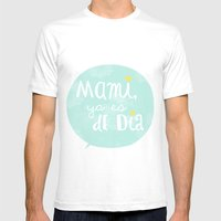 Mami, ya es de día Mens Fitted Tee White SMALL