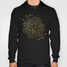 Rattle The Stars Hoody