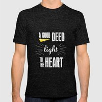 A Good Deed Brings Light to the Heart Mens Fitted Tee Tri-Black SMALL