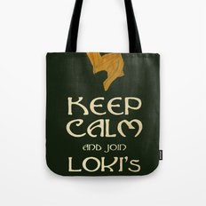 Keep Calm And Join Lokis Army Tote Bag