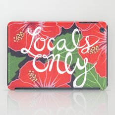 Locals Only iPad Case