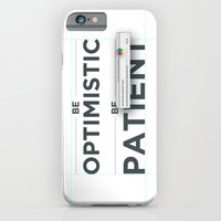 Be patient. Be Optimistic. A PSA for stressed creatives. iPhone 6 Slim Case