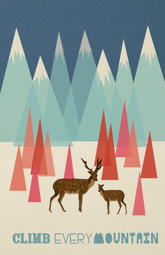 Climb Every Mountain Art Print