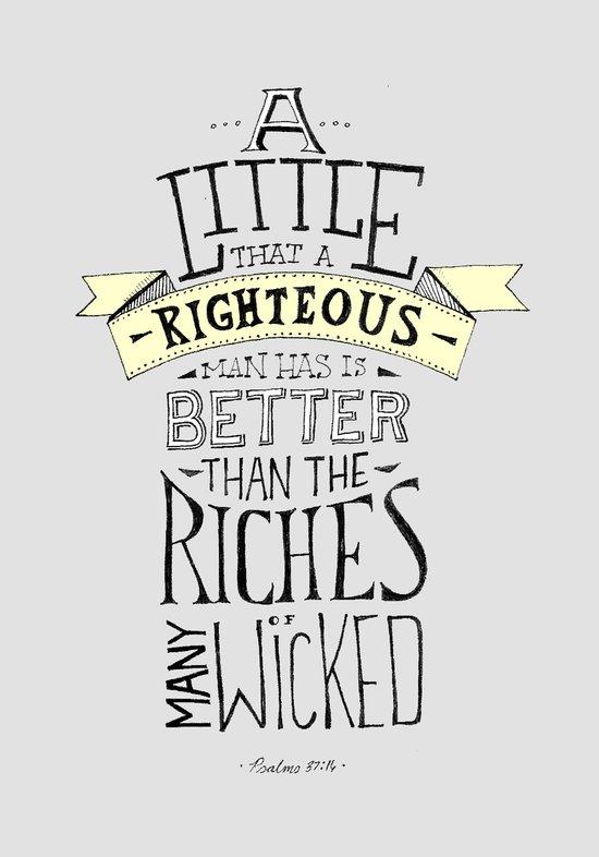 Psalms 37:16 Art Print