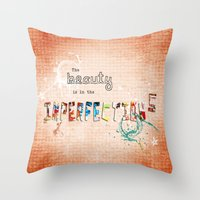 The Beauty Is In The Imp… Throw Pillow
