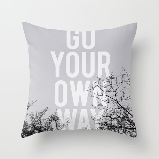 Go Your Own Way II Throw Pillow