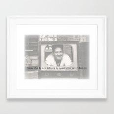 Beleive Framed Art Print