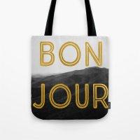 Bonjour (Mountains) Tote Bag