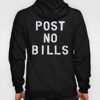 POST NO BILLS Hoody