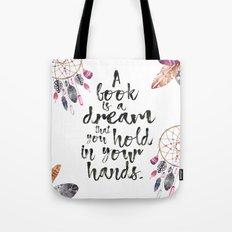 A Book is a Dream Tote Bag
