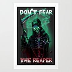 Don't Fear The Reaper Art Print