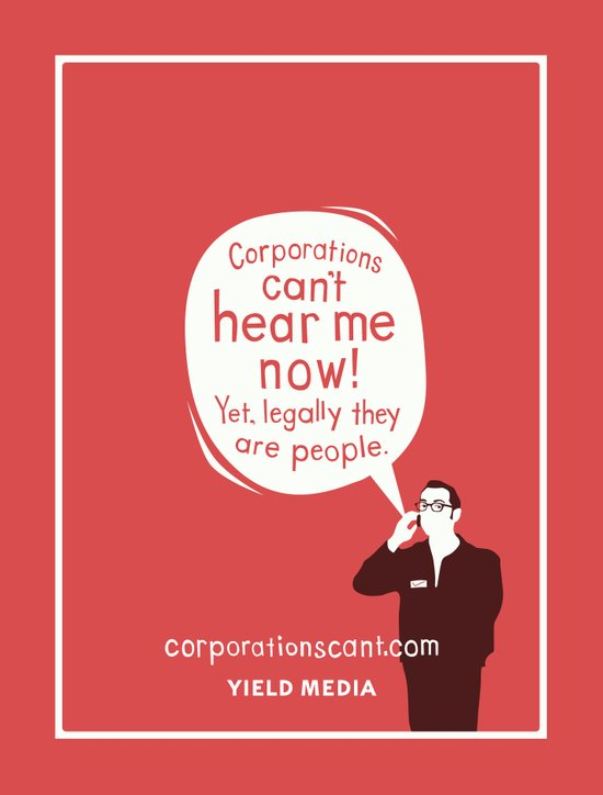Corporations Can't Hear Me Now Art Print