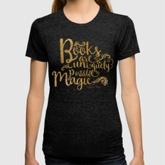 Books are a Uniquely Portable Magic Gold Womens Fitted Tee Tri-Black SMALL