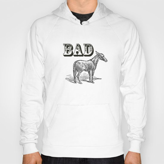 Bad Ass Hoody