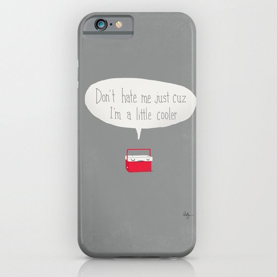 Just a little cooler iPhone & iPod Case