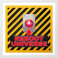 Reboot Universe Button Art Print