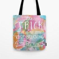 Keep Breathing Tote Bag