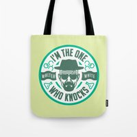 I'm the one who knocks Tote Bag
