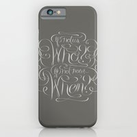 If Not Now, When? iPhone 6 Slim Case