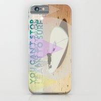 iPhone & iPod Case featuring you can't stop the waves, but you can learn to surf by La Nomaderie