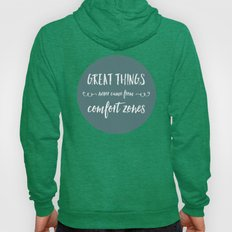 Comfort Zones Quote Hoody