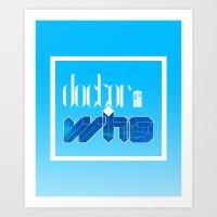 doctor Art Prints featuring Doctor! by alboradas