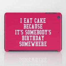 I Eat Cake Funny Quote iPad Case