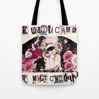 I Want Candy! (Marie Ant… Tote Bag