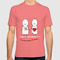 You Have Stolen My Heart Mens Fitted Tee Pomegranate SMALL