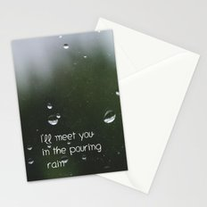 I'll meet you in the pouring rain Stationery Cards