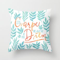 Let's Carpe The Hell Out… Throw Pillow