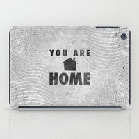 You Are Home iPad Case