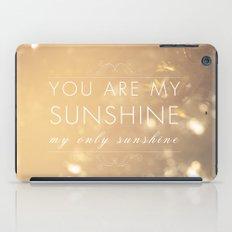 You Are My Sunshine iPad Case