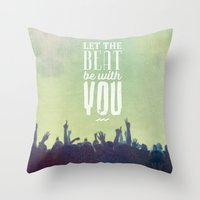 Let the beat Throw Pillow