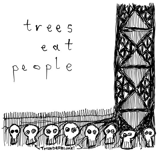 trees eat people Art Print