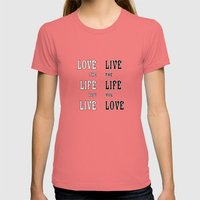 Love The Life You Live Womens Fitted Tee Pomegranate SMALL