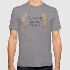 You Are My Greatest Adve… Mens Fitted Tee Tri-Grey SMALL