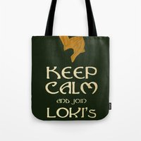 Keep Calm And Join Lokis… Tote Bag