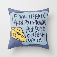 Cheese On It Throw Pillow