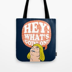 Hey-Man Tote Bag