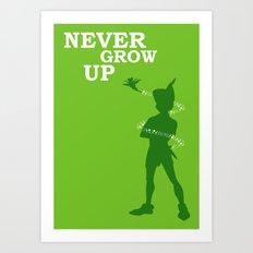 Never Grow Up Art Print