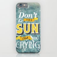iPhone & iPod Case featuring Dont let the sun by Siro Honório