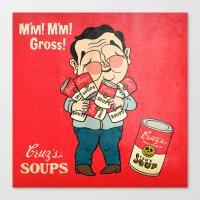 Cruz's Soup Canvas Print