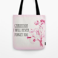 I Will Never Forget You Tote Bag
