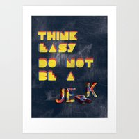 Think easy. Art Print