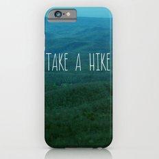 Take A Hike iPhone 6s Slim Case
