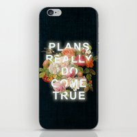 Plans Really Do Come Tru… iPhone & iPod Skin